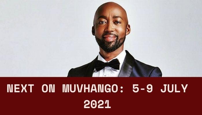 Muvhango teasers July 2021